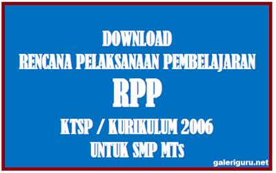 Kumpulan Rpp Sekolah/Madrasah (SMP/MTs) Kurikulum KTSP Semua Mata Pelajaran Semua Kelas – Galeri Guru