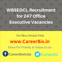 WBSEDCL Recruitment for 247 Office Executive Vacancies