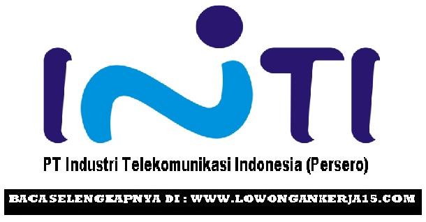 Lowongan kerja PT INTI Tahun 2017
