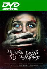 Nunca digas su nombre (2017) DVDRip Latino AC3 5.1 / Español Castellano AC3 5.1