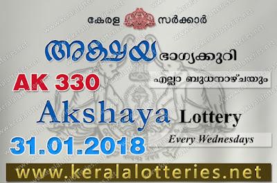 Kerala Lottery Results  31-Jan-2018 Akshaya AK-330 www.keralalotteries.net