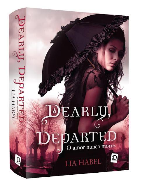 """News: Capa do livro """"Dearly, Departed – O amor nunca morre, da autora Lia Habel. 7"""