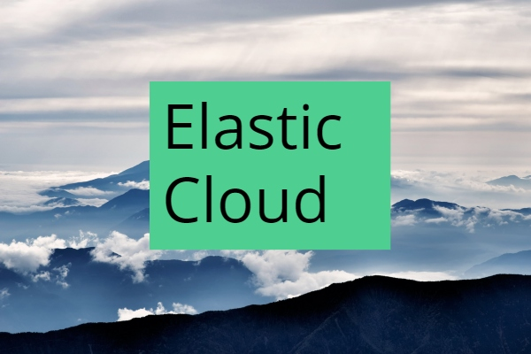 Elastic Cloud