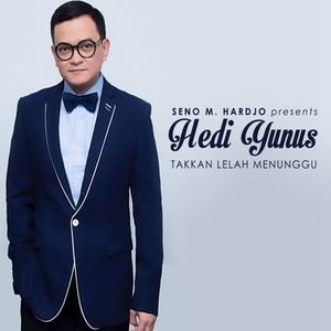 Download Songs Hedi Yunus - Takkan Lelah Menunggu