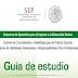 Guías de Estudio para el examen de ingreso a la Educación Básica 2016
