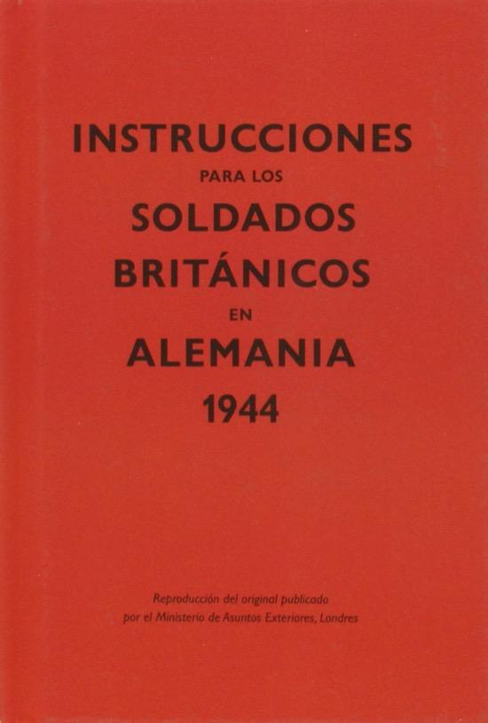 Instrucciones para soldados británicos en Alemania