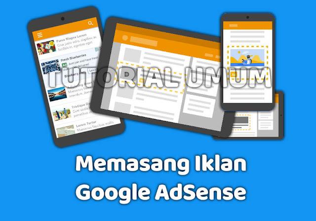 Cara Memasang Iklan AdSense di Blogger