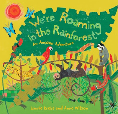 Roaming in the Rainforest: Barefoot Books-LadyD
