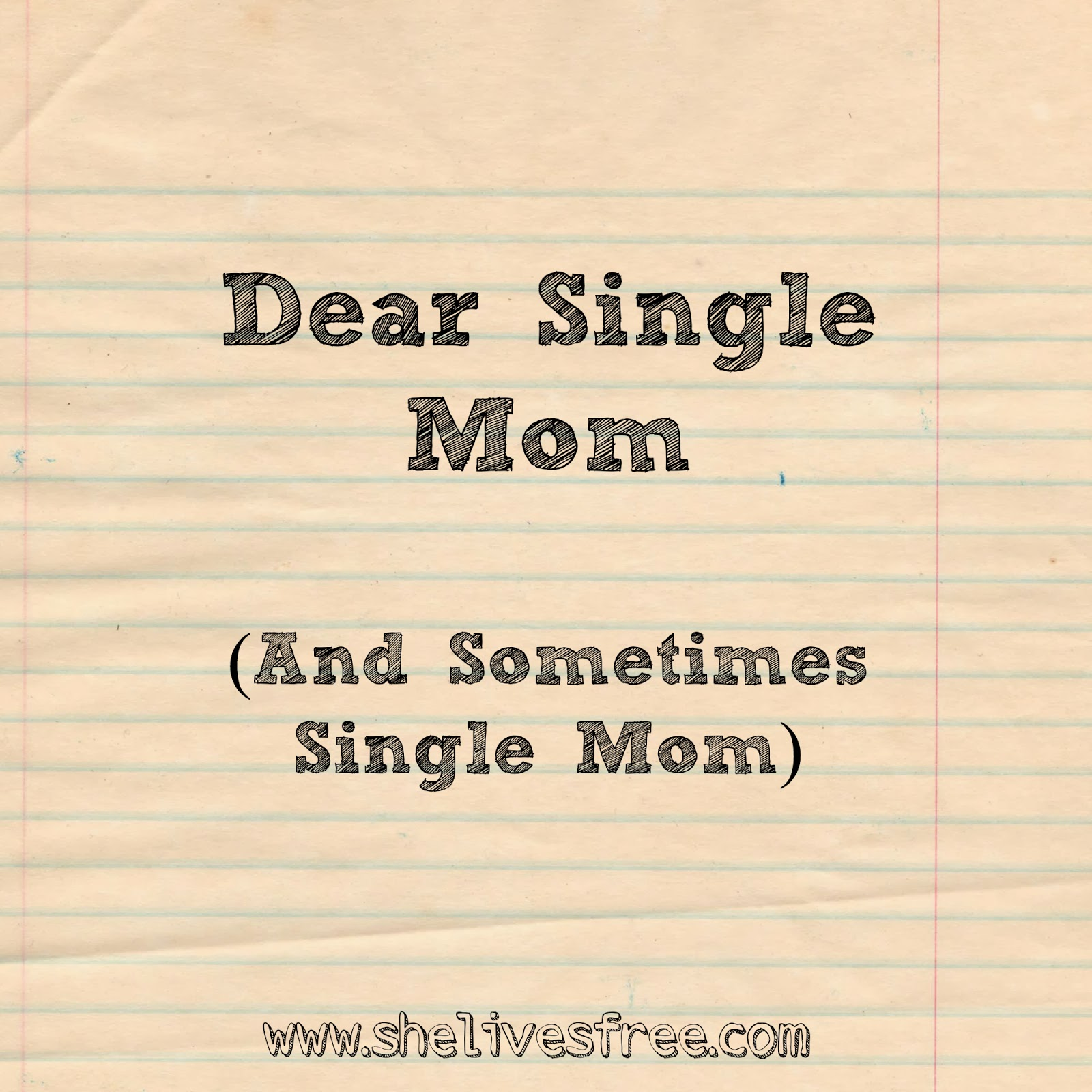 Dear Single Mom Timeless Wisdoms