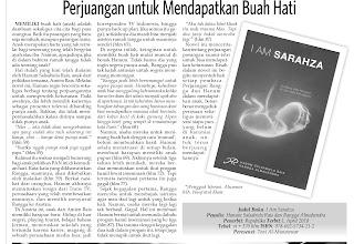 Novel I Am Sarahza: Perjuangan Untuk Mendapatkan Buah Hati merupakan resensi atas novel I Am Sarahza karya Hanum Salsabiela Rais dan Rangga Almahendra terbitan Republika.