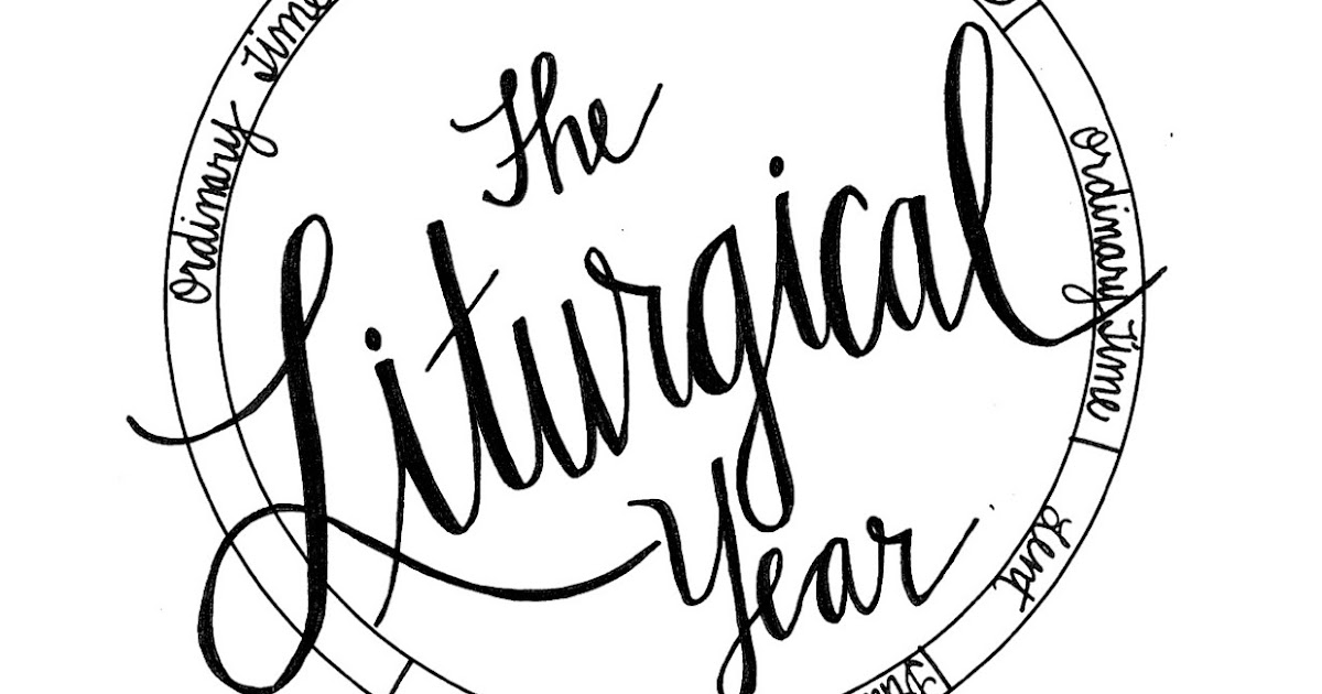 Look To Him And Be Radiant The Liturgical Year Coloring Book