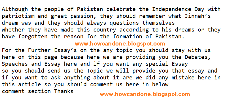 essay on independence day of pakistan in english 14 august pakistan independence day speech/essay is available on this page as 14 august is coming so students need that speech and essay to take participation in the.