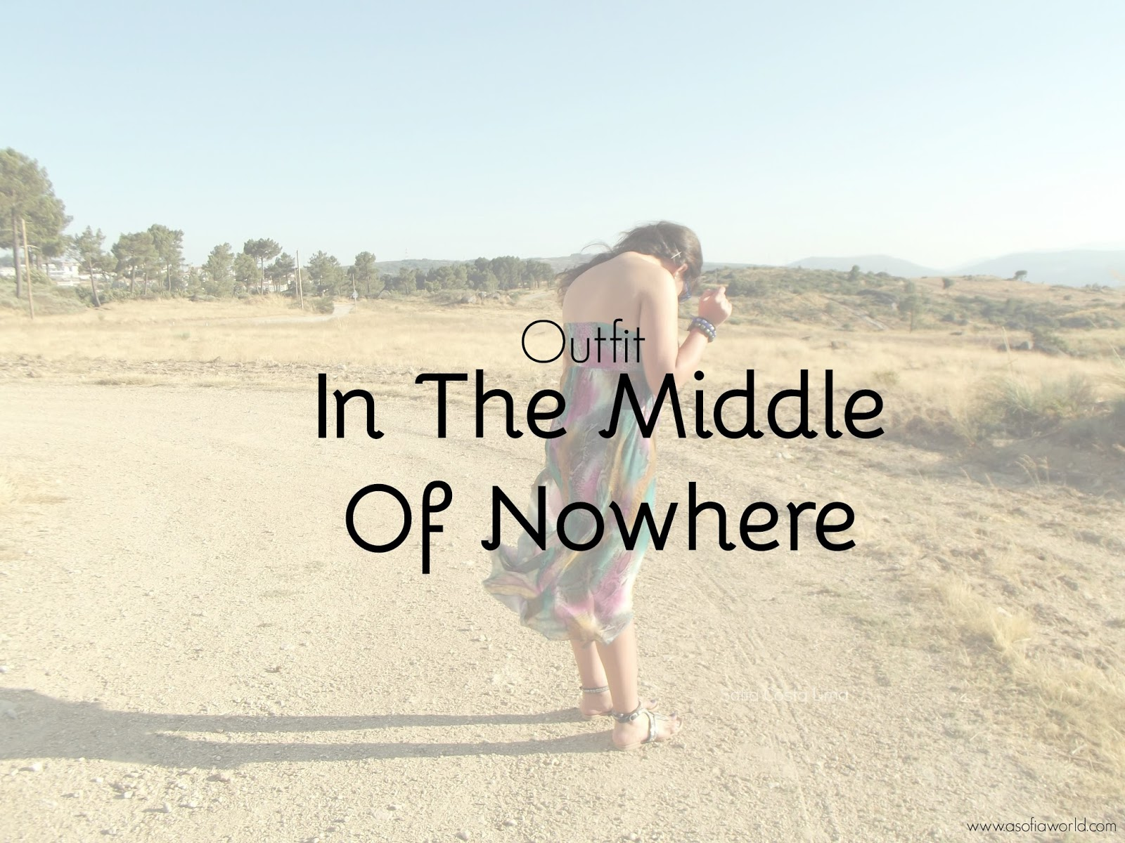 Outfit: in the middle of nowhere