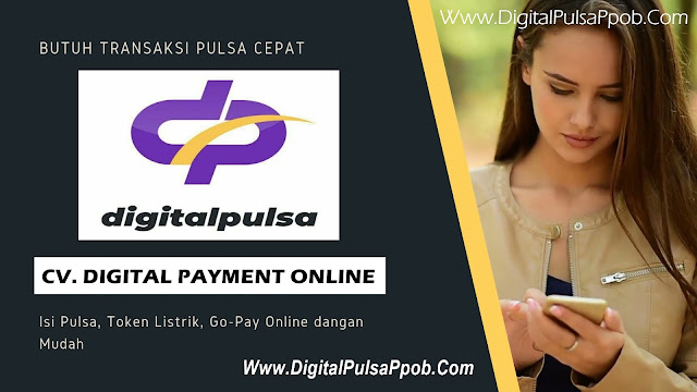Server Digital Pulsa Ppob CV Digital Payment Online Distributor Pulsa Elektrik Termurah Saat Ini