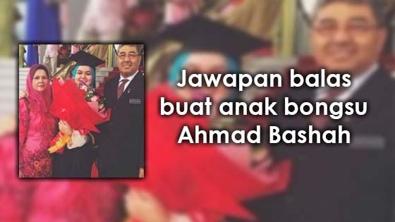 Jawapan balas buat anak bongsu Ahmad Bashah