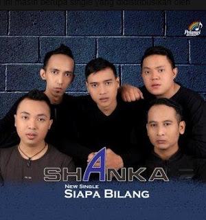 Shanka Band - Siapa Bilang