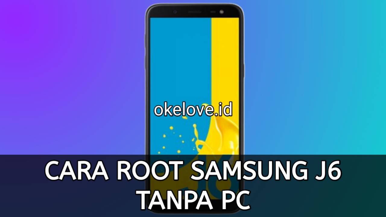 Cara Root Samsung J4 Tanpa PC