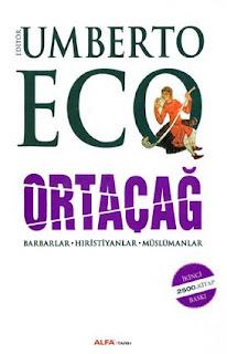 Umberto Eco - Ortaçağ / Barbarlar-Hıristiyanlar-Müslümanlar