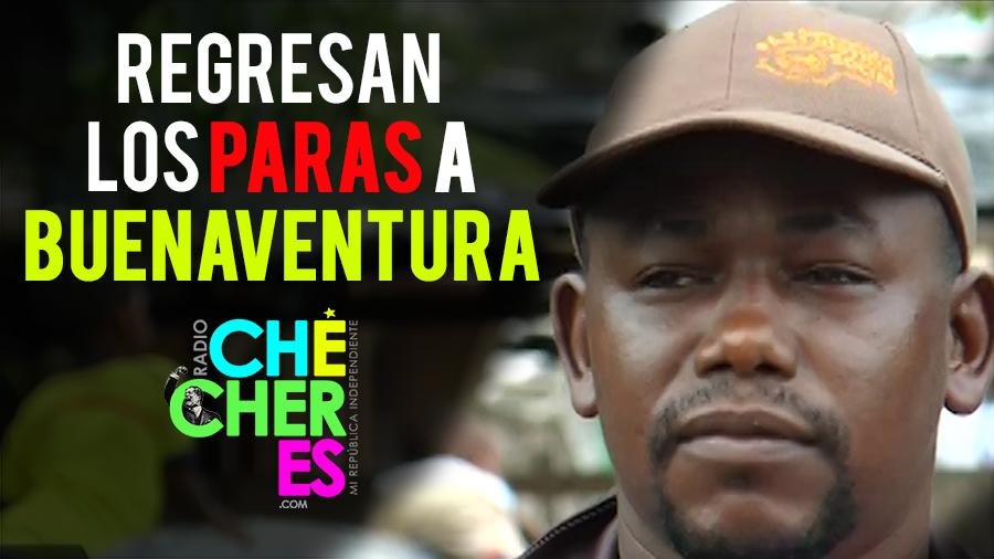 Regresan los paramilitares: amenazan a Yasmani Grueso, líder social de Buenaventura