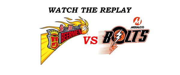 List of Replay Videos San Miguel vs Meralco @ Smart Araneta Coliseum August 31, 2016