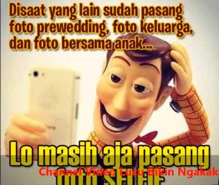 Foto Meme Selfie Lucu Ngakak
