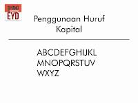 Penggunaan huruf kapital dan contohnya lengkap menurut dan sesuai dengan eyd