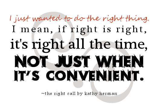 Childrens Quotes Doing The Right Thing 6 Quote