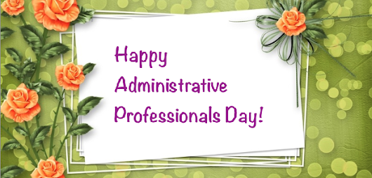 Best Administrative Professionals Day 2015 quotes