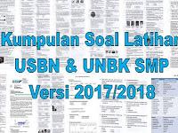 Kumpulan Soal Latihan USBN Dan UNBK SMP Versi 2017/2018