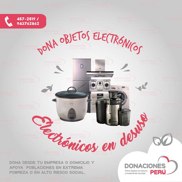 dona objetos electrónicos - recicla objetos electrónicos - dona y recicla - recicla y dona - donaciones peru