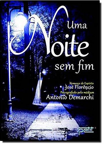 Uma Noite Sem Fim - Antonio Demarchi