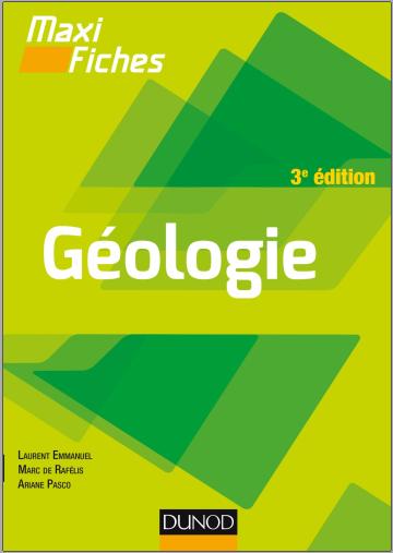 Livre : Maxi fiches de Géologie - 3e édition, En 85 fiches PDF