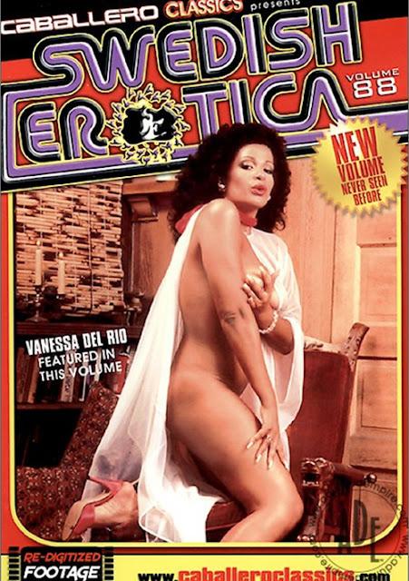 Vanessa Del Rio - SWEDISH EROTICA VOL 88