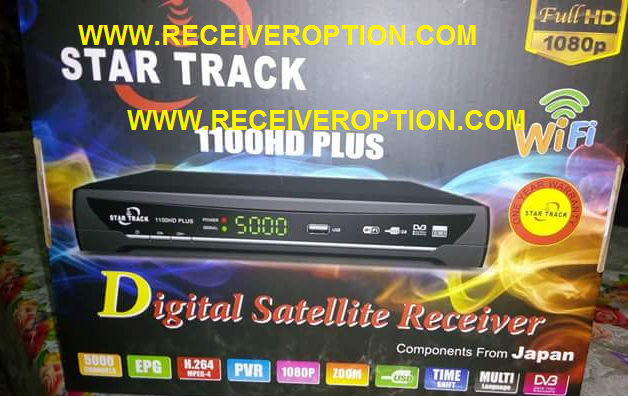 STAR TRACK 1100HD PLUS RECEIVER HANG PROBLEM NEW SOFTWARE