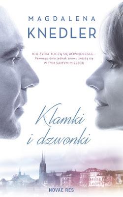 """""""Klamki i dzwonki"""" Magdalena Knedler"""