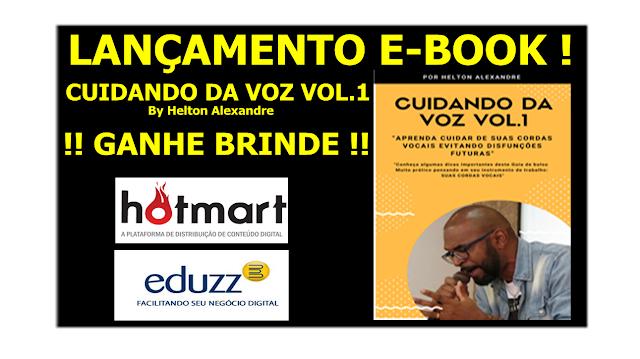 E-book Cuidando da Voz Vol.1 Helton Alexandre