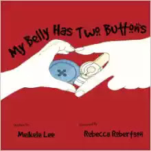My Belly has Two Buttons by Meikele Lee