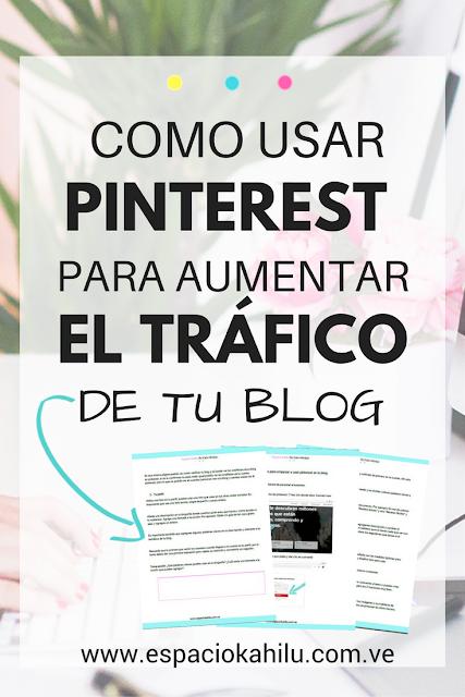 como usar pinterest para aumentar el tráfico de tu blog