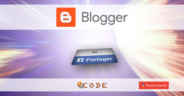 Blogger - Ajouter le bouton de partage Facebook