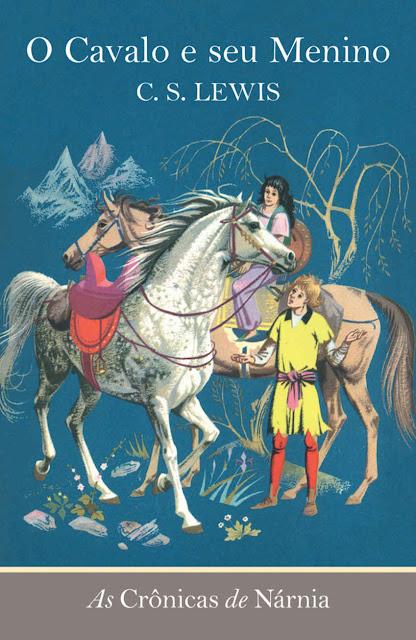 O cavalo e seu menino C. S. Lewis