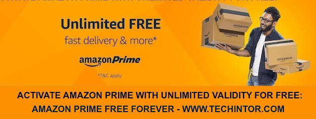 Activate Amazon Prime With Unlimited Validity For Free {Amazon Prime Free Life Long}