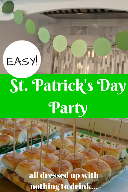 EASY St. Patrick's Day Party | all dressed up with nothing to drink...