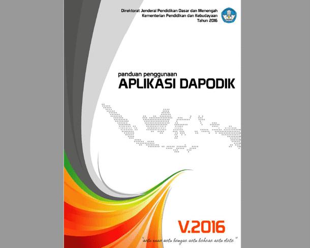 Panduan Penggunaan Aplikasi DAPODIK Versi 2016