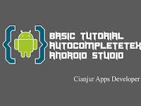 Belajar Membuat AutoCompleteTextView di Android Studio