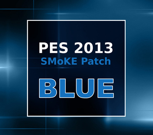 PC] PES 2013 SMoKE Patch [Archive] - PESGaming Forums