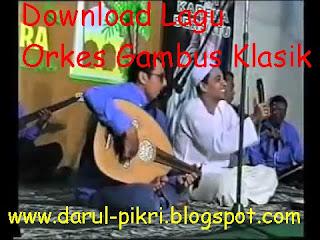 Download Lagu Orkes Gambus Klasik Mp3