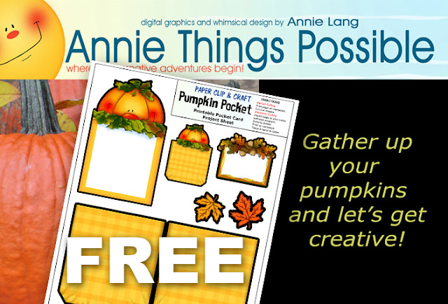 During the month of October, you can Put a Pumpkin in your Pocket for FREE!  Visit http://www.anniethingspossible.com/news for details