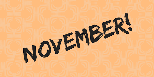 'November!' title image with orange circle-patterned background
