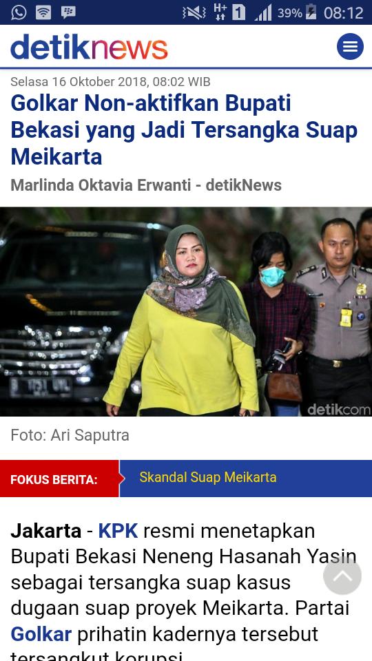 Bupati Bekasi Kena Tangkap KPK karena dugaan suap Megaproyek Meikarta, Beritanya dari DetikNEWS.  Saya prihatin karenanya