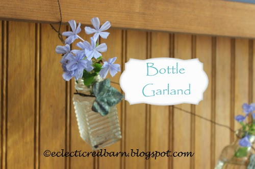 Eclectic Red Barn: Bottle Garland